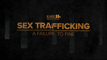 KARE 11 Investigates: Sex trafficking - A Failure to Fine