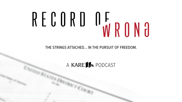 Record of Wrong: A KARE 11 Podcast