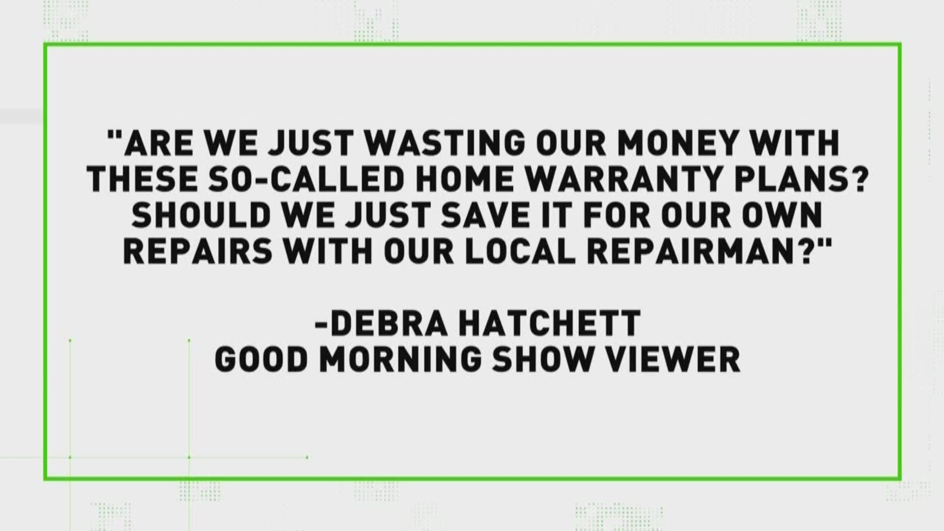 Verify You Might Not Want That Home Warranty Policy Kare11 Com
